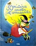 50 histoires courtes et amusantes