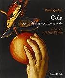 Gola. Storia di un peccato capitale