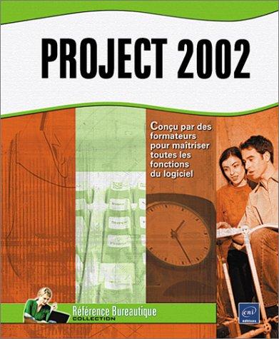 Project 2002 - Version Standard par Collectif