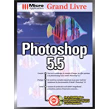 Grand Livre. Photoshop 5.5