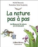 """Afficher """"La nature pas à pas"""""""