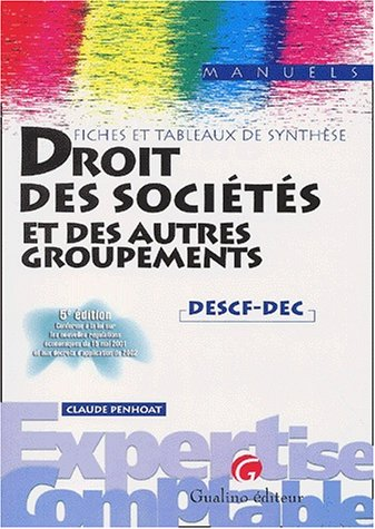 Fiches et tableaux de synthèse : Droit des sociétés et autres groupements, 5e édition