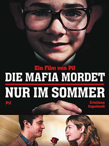 Die Mafia mordet nur im Sommer [OmU]