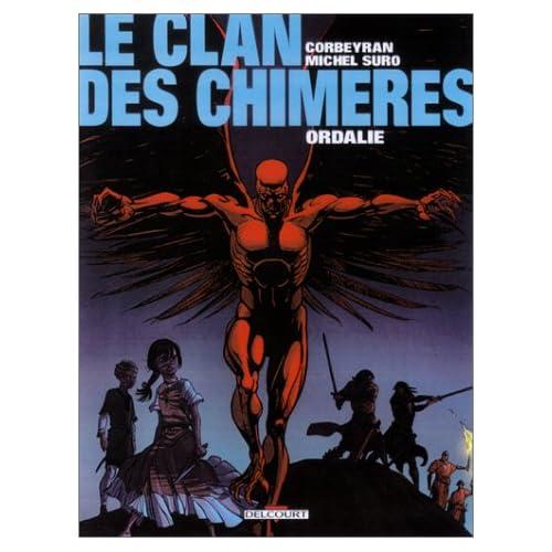 Le Clan des chimères, tome 3 : Ordalie