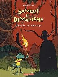 Samedi et Dimanche, Tome 4 : L'Odyssée aux allumettes