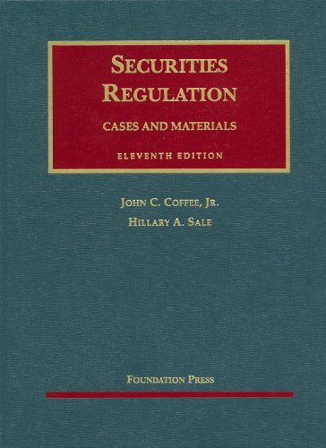 Securities Regulation (University Casebook Series) by Hillary A. Sale (2009-04-08)