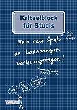 Kritzelblock für Studis: Noch mehr Spaß an laaaaangen Vorlesungstagen!
