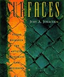 Surfaces. Visual research for artists, architects, and designers