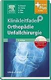 Klinikleitfaden Orthopädie Unfallchirurgie -