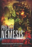 Project Nemesis (A Kaiju Thriller) by Jeremy Robinson (2012-12-06)