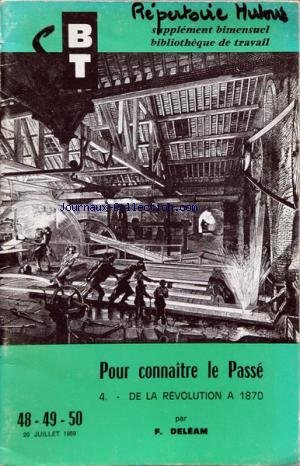 BIBLIOTHEQUE DE TRAVAIL BT du 20/07/1959 - pour connaitre le passe - de la revolution a 1870 par f. deleam