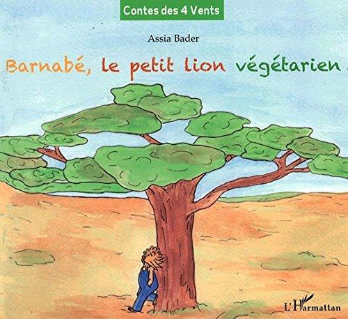 Barnabé, le petit lion végétarien