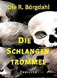 Image of Die Schlangentrommel: Halls und Bruckners vierter Fall (Tillman-Halls-Reihe)