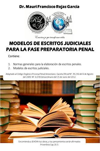 Modelos de escritos judiciales para la fase preparatoria penal por Mauri Rojas