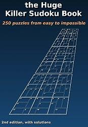 the Huge Killer Sudoku Book: 2nd edition
