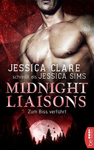 Midnight Liaisons - Zum Biss verführt - Große Biss