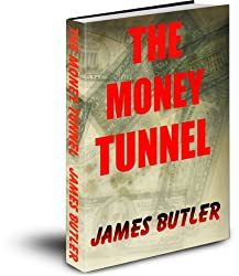 The Money Tunnel (English Edition)