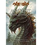 [ [ ANCIENT, STRANGE, AND LOVELY (DRAGON CHRONICLES (ATHENEUM BOOKS)) BY(FLETCHER, SUSAN )](AUTHOR)[PAPERBACK]
