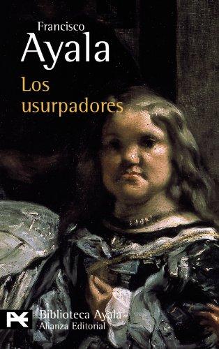 Los usurpadores (El Libro De Bolsillo - Bibliotecas De Autor - Biblioteca Ayala)