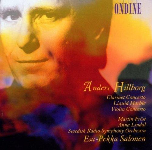 anders-hillborg-clarinet-concerto-liquid-marble-violin-concerto