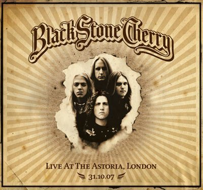 London Astoria- 31St October 2007 by Black Stone Cherry