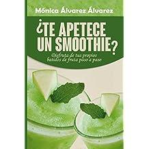 ¿Te apetece un smoothie?