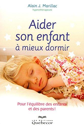 Aider son enfant à mieux dormir
