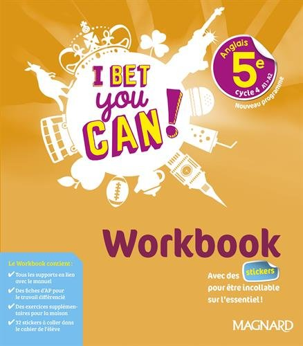 Anglais 5e I bet you can! : Workbook par