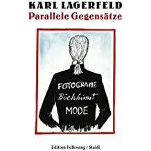 Parallele Gegensätze: Fotografie . Mode . Buchkunst