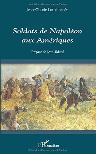 Soldats de napoleon aux ameriques