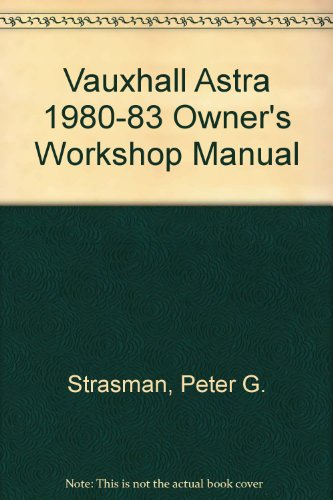 vauxhall-astra-1980-83-owners-workshop-manual