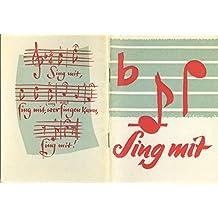 Sing Mit - 136 Lieder Und Kanons