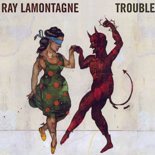 Ray Lamontagne: Trouble (Audio CD)