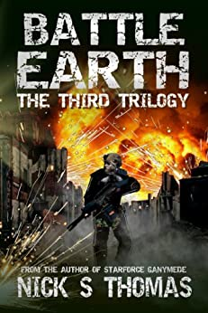 Battle Earth: The Third Trilogy by [Thomas, Nick S.]