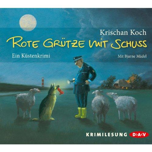 Buchseite und Rezensionen zu 'Rote Grütze mit Schuss' von Krischan Koch