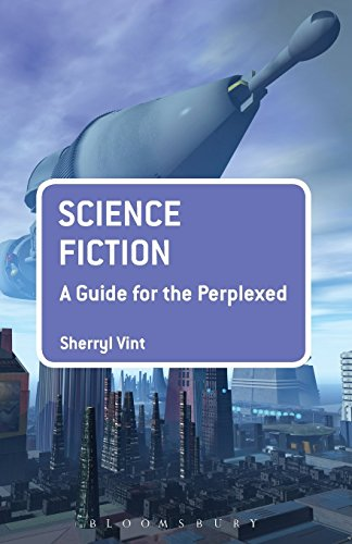 Science Fiction: A Guide for the Perplexed (Guides for the Perplexed) by Sherryl Vint (13-Mar-2014) Paperback