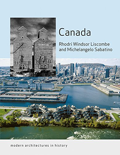 Canada: Modern Architectures in History (English Edition)