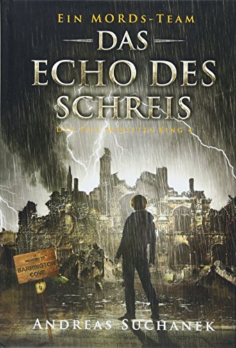 Ein MORDs-Team - Der Fall Marietta King 4 - Das Echo des Schreis (Bände 10-12)
