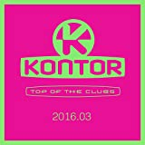 Kontor Top of the Clubs 2016.03 [Explicit]
