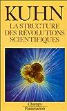 STRUCTURE DES REVOLUTIONS SCIENTIFIQUES (LA) by THOMAS KUHN (January 19,1989) - FLAMMARION (?DITIONS) (January 19,1989)