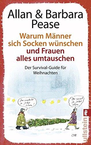 Allan & Barbara Pease - Warum Männer sich Socken wünschen und Frauen ...