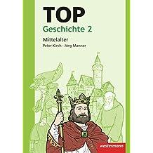 Topographische Arbeitshefte: TOP Geschichte 2: Mittelalter