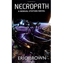 Necropath (Bengal Station Trilogy 1)