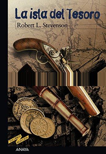 La isla del Tesoro (Clásicos - Tus Libros-Selección) por Robert L. Stevenson