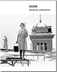 Bern - Gesichter, Geschichten