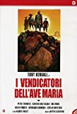 I vendicatori dell'Ave Maria [IT Import]