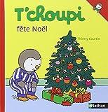 T'choupi fête Noël / illustrations de Thierry Courtin | Courtin, Thierry (1954-....). Auteur