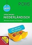 PONS Mini-Sprachkurs Niederländisch: Mitreden können in 5 Stunden! Mit Audio-Training und Wortschatztrainer-App. (PONS Mini-Sprachkurse)