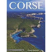 Corse : Magnifique - Sacrée - Mystérieuse