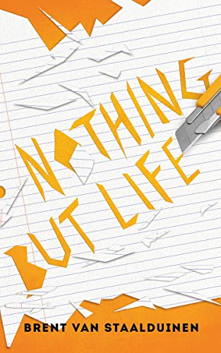 Nothing but Life (English Edition)